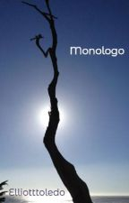 Monologo by Elliotttoledo