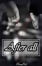 After all [SessKag] by FiraLili