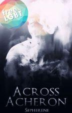 Across Acheron by Sepherene