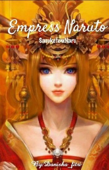 Empress Naruto ( The End)