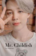 Mr. Childish || PJM (ON HOLD) by InMyArea_Bangpink