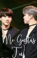 Me Gustas Tu //YOONMIN FF// 무ㅑㅏㅁ by koomeevee