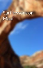 Surf lessons on Maui by actionsportsstar17