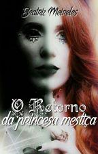 O Retorno da princesa mestiça by Beatriz_Meireles