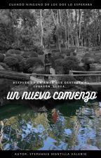 Un nuevo comienzo by SimplezaDivina