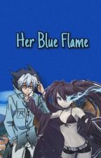Her Blue Flame (Naruto FanFic OC) by bella_mares