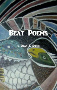 Beat Poems, by Olan L. Smith cover
