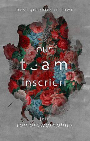 Our Team - ÎNSCRIERI [DESCHIS] by TomorrowGraphics
