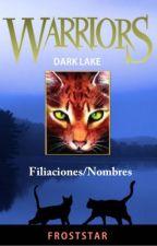 Lago Oscuro: Filiaciones by EstrellaEscarchada