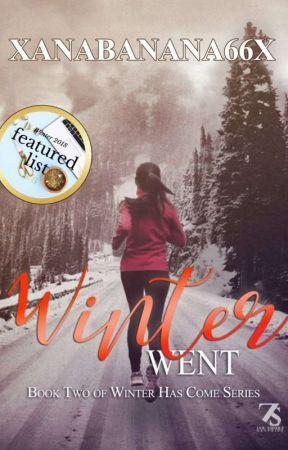 Winter Went | #2 Winter Series by xanabanana66x