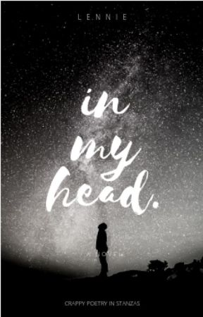 in my head. by thefinestfrenzies