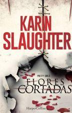 Flores Cortadas by LennynSalas4