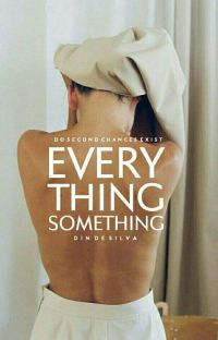 everything, something | ✓ cover