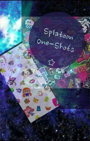 Splatoon One-Shots~ by SaraGamerz