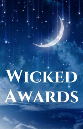 Wicked Awards (CLOSED) by Wicked_Awards