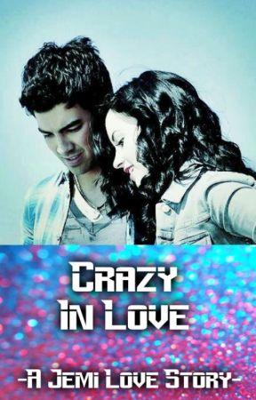 Crazy In Love | A Jemi Love Story by Jonas_Lovato_1D_5SOS