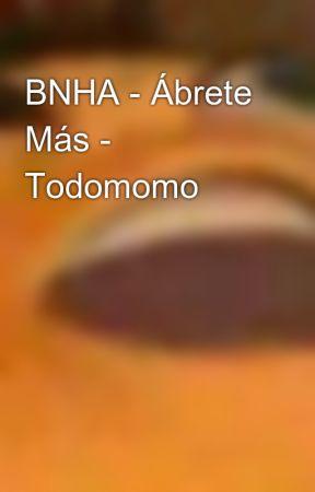 BNHA - Ábrete Más - Todomomo  by KarolineExist