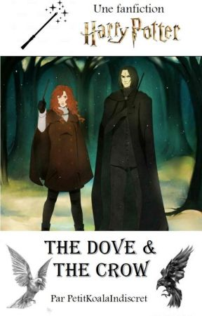 The Dove & The Crow [Harry Potter] by PetitKoalaIndiscret