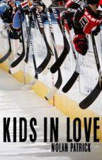Kids in Love // Nolan Patrick by ktho03