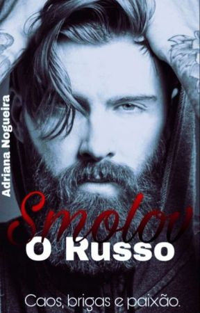 Smolov - O Russo | Livro 1  (CONCLUÍDO) by puddin_adri