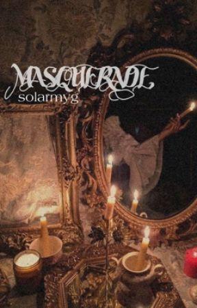 MASQUERADE    pjm+myg by SOLARMYG