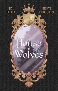 House of Wolves (Novela ilustrada) + Bitácora de autoras cover