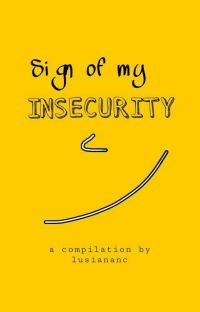 Sign Of My Insecurity cover