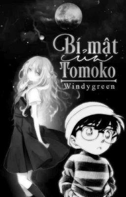 [ĐN Conan] Bí Mật Của Tomoko