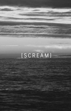 S C R E A M. by suuuga_cubes