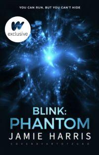 Blink: Phantom (Book 3) cover