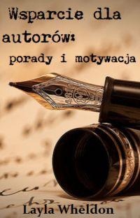 Wsparcie dla autorów:  porady i motywacja cover