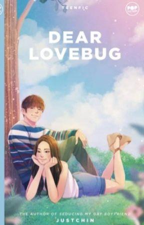 Dear LoveBug (PUBLISHED) by justchin