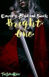 Bright One | Empire of Blood and Swords Series cover