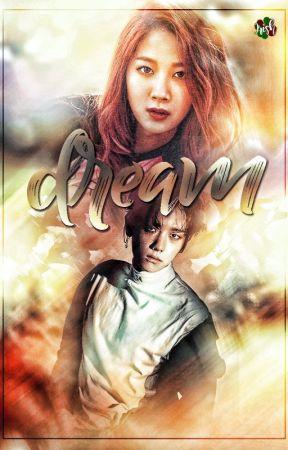 DREAM [EXO Baekhyun Fanfiction] by irishlevyona