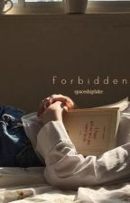 forbidden • luke hemmings by spaceshipluke