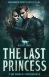 The Last Princess // Book One cover