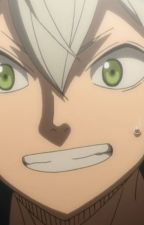 Asta from Black Clover x Royalty!Abused!Powerful!Reader by EnmaThe1