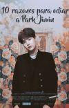 10 razones para odiar a Park Jimin » Yoonmin [#1]. cover