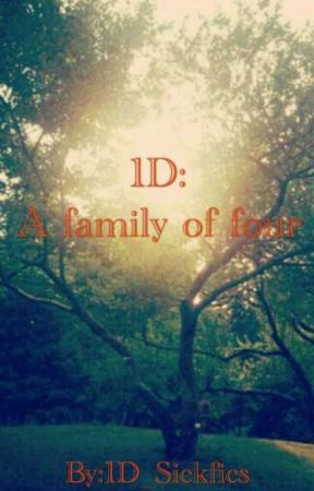 1D: A family of four by 1D_Sickfics