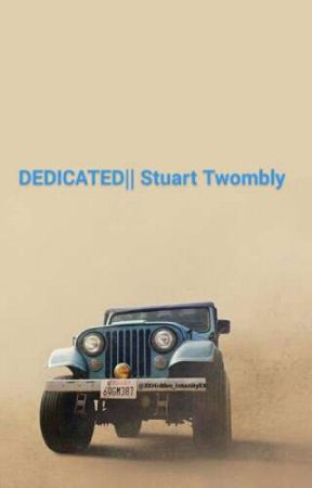 Dedicated || Stuart Twombly by sobbingmess