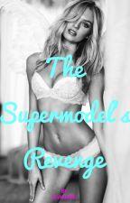 The Supermodel's Revenge by sevrannoel