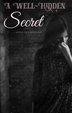 A Well-Hidden Secret by abbiecook_