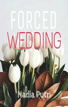 Forced Wedding by xnadinadiax