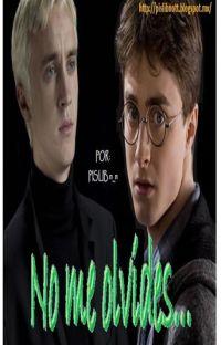 No me olvides... || Harry Potter || Harry/Draco || Mpreg cover