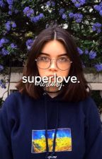 superlove. | LIAM GALLAGHER by 1-800-DRACO