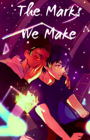 The Marks we Make (Klance Traducción) by YukiBeack