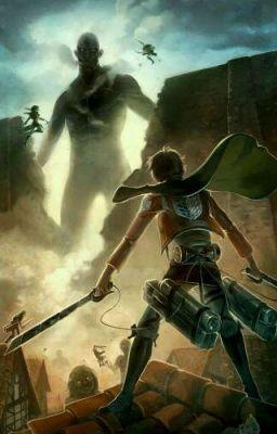 Attack On Titan - KẺ NGOÀI BIÊN GIỚI ! [ Xuyên Vào AOT ]