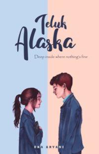 TELUK ALASKA [SELESAI] ✅ cover