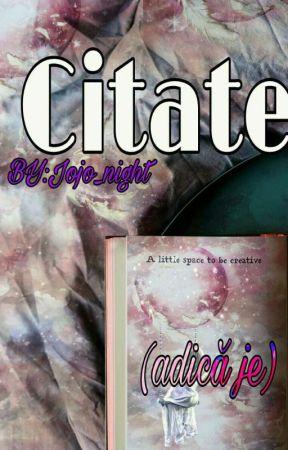 Citate by: Jojo_night by Jojo_night