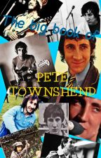 The Big Book of Pete Townshend by Magiuneration